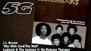 Ludacris and The Jackson 5 - War With God / The Wall