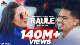 Raule (Official Video) Jassa Dhillon | Gurlez Akhtar | Gur Sidhu | New Punjabi Song 2021