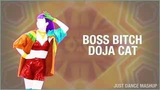 Boss Bitch - Doja Cat | Just Dance Mashup