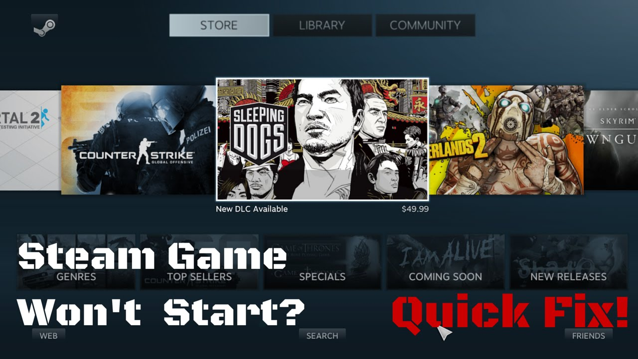 How to Fix a Steam game that won\u0027t start! - YouTube