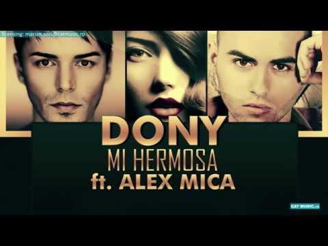 Dony Mi Hermosa ft Alex Mica Official Single