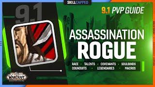 ASSASSINATION ROGUE 9.1 PvP Guide | Best Race, Talents, Covenant, Soulbinds, Conduits, Gear & Macros