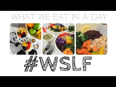 What We Eat In A Day WSLF Whole Starch Low Fat Vegan