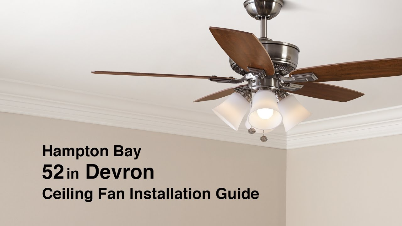 How to install the 52 in devron ceiling fan from hampton bay youtube how to install the 52 in devron ceiling fan from hampton bay aloadofball Choice Image