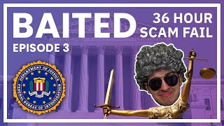 Four Scammers Wasted 36 Hours On Me - Baited Ep. 3 (The one with the court case)