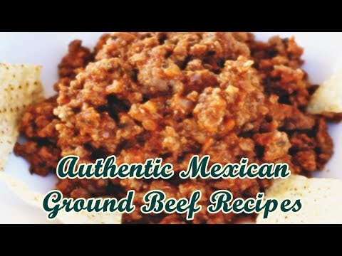 Authentic Mexican Ground Beef Recipes
