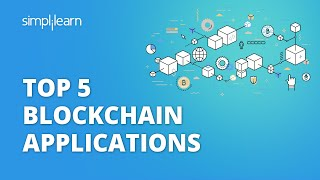 Top 5 Blockchain Applications   Blockchain Applications 2021   Blockchain   #Shorts   Simplilearn
