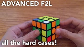 Advanced F2L