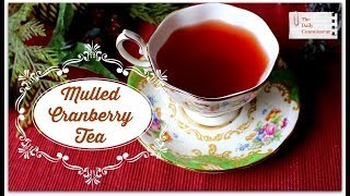 Mulled Cranberry Tea | Slow Cooker Recipe