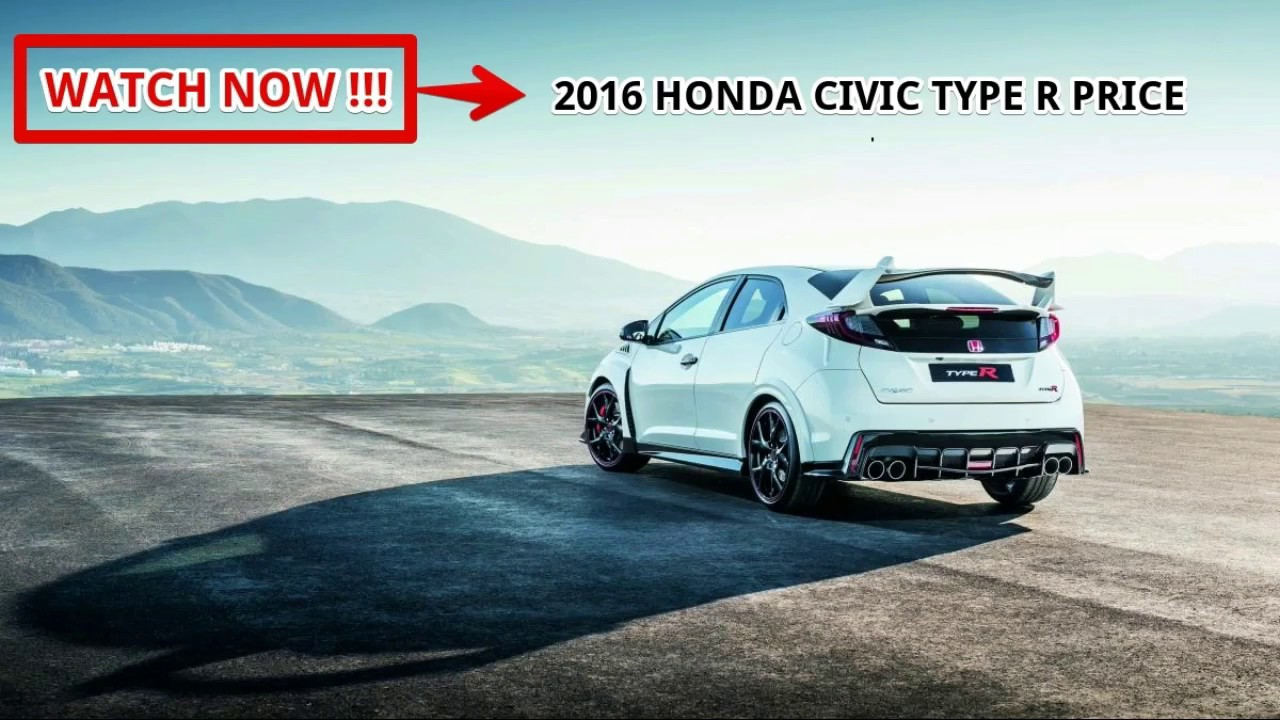 2016 Honda Civic Type R Price >> Hot News 2016 Honda Civic Type R Price