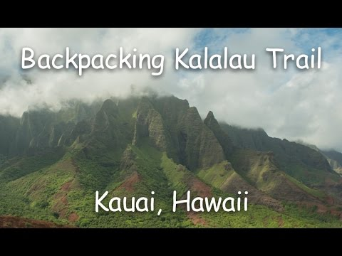 Backpacking Kalalau Trail---Napali Coast, Kauai, Hawaii