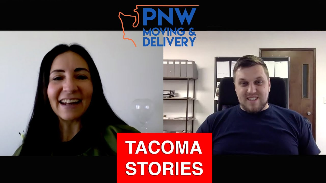 Episode 10 // Tacoma Stories | 🚚 PNW Moving & Delivery