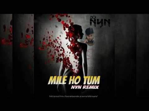 Mile Ho Tum   Remix   Fever   DJ Nyn