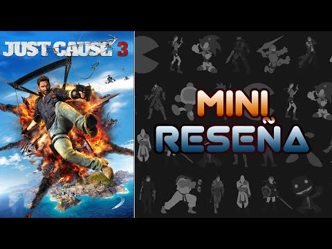 Mini Reseña Just Cause 3 | 3 Gordos Bastardos