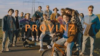 Provinz - Was uns high macht (Official Video)