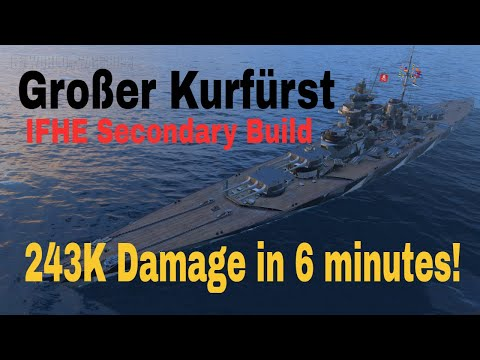 Großer Kurfürst Ifhe Secondary Build World Of Warships Review Guide