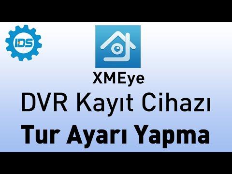 DVR Kayıt Cihazı Tur Attırma Özelliği - XMEYE