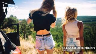 Oleska x Otter Berry - Far Behind (ft. Alex Frei)
