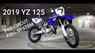 2019 YZ125 FULL PRO CIRCUT EXHAUST INSTALL AND RIDE  NCMP