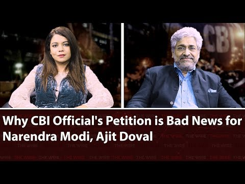 Why CBI Official's Petition is Bad News for  Narendra Modi, Ajit Doval