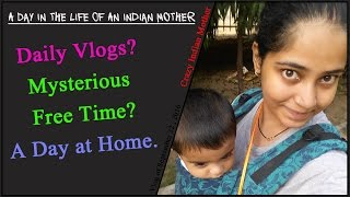 A Day at home with an 8 month old! | Day in the life of an Indian Mommy |  RGV Love
