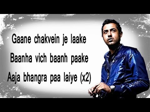 Bhangra Pa Laiye Lyrics | Gippy Grewal, Sonam Bajwa, Mannat Noor | Lyrical Video