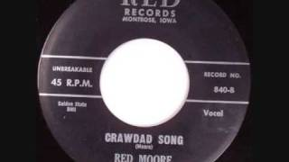 Red Moore, Crawdad Song