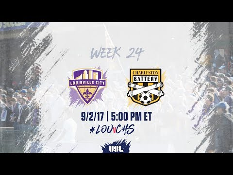 USL LIVE - Louisville City FC vs Charleston Battery 9/2/17