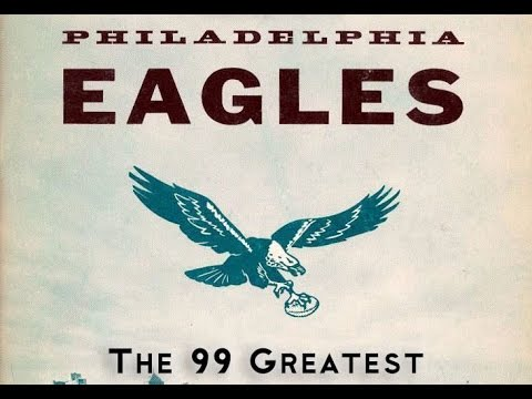 99 Greatest Philadelphia Eagles by Uniform Number
