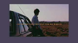 [THAISUB] If you're not the one for me who is - keshi แปลเพลง