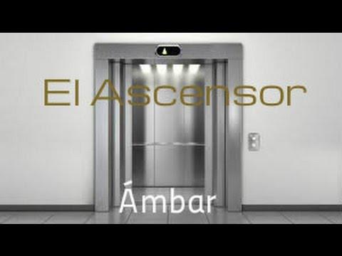 El Ascensor(Ámbar).