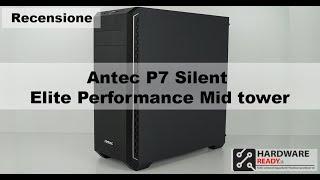 Antec P7 Silent: La nostra recensione.