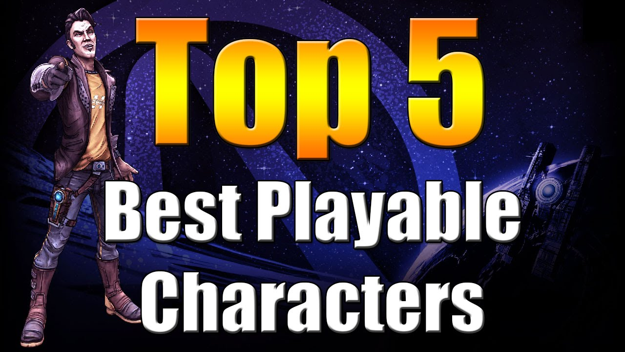 Borderlands The Pre Sequel Top 5 Best Playable Characters Youtube