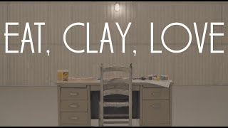 Eat, Clay, Love | Original Short Film