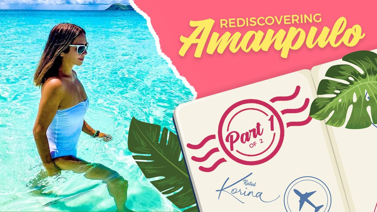 Rediscovering Amanpulo, Part 1
