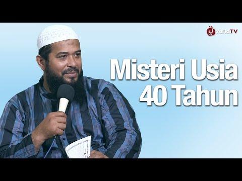 Kajian Islam Menyentuh Hati: Misteri Usia 40 Tahun - Ustadz Subhan Bawazier