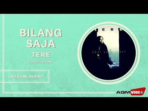 Tere - Bilang Saja   Official Audio