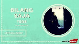 Download Tere - Bilang Saja   Official Audio