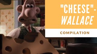 Wallace and Gromit: Cheese compilation Ft. Just Wallace Things