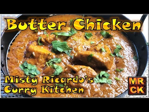 Butter Chicken (Indian Restaurant Style) by Misty Ricardo