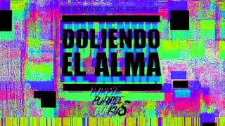 PURPLE KIDS XXX DOLIENDO EL ALMA XXX FAT BONANO SIOUX STILLBLACK