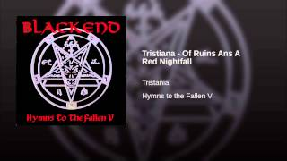 Tristiana - Of Ruins Ans A Red Nightfall