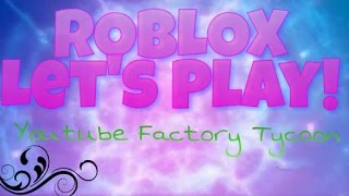 ROBLOX ~ Youtube Factory Tycoon (Mobile Gaming!)