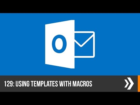 Using Templates With Macros In Outlook | Everyday Office 019
