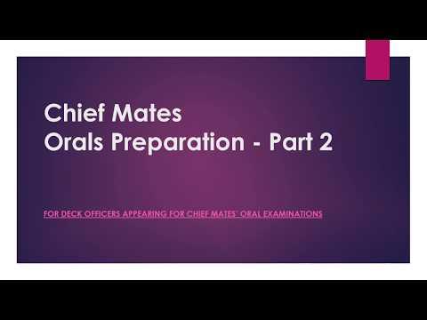 Orals Preparation for Chief Mates - Part 2