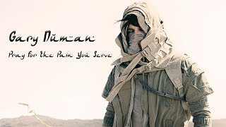 Gary Numan - Pray For The Pain You Serve (Official Audio)