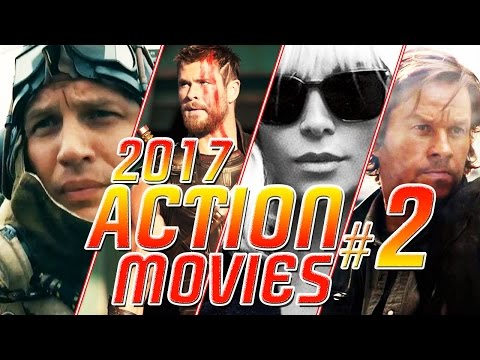 BEST ACTION MOVIES 2017 - VOL.2