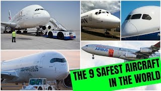 The 9 safest aircraft in the world which never met with any major accidents.