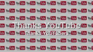 Hi YouTube YouTubers - Thanks YouTube YouTubers