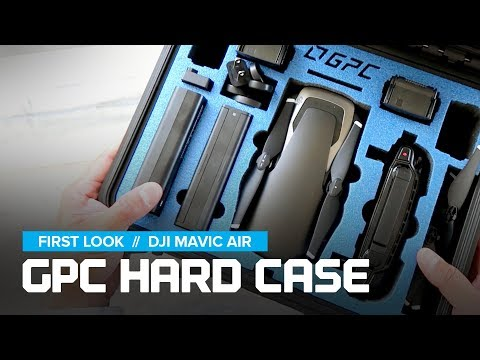 DJI Mavic Air - First Look at the GPC Hard Case